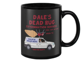 Dale's Dead Bug Extermination Service King Of The Hill Coffee Mug - Killed Fitty Men