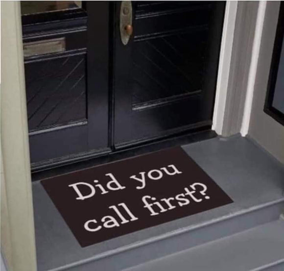 Did You Call First Doormat - Killed Fitty Men