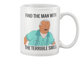 "Cotton Hill ""Find The Man With The Terrible Smell"" King Of The Hill Coffee Mug - Killed Fitty Men"