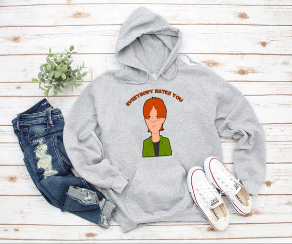Dooley Everybody Hates You King Of The Hill Hoodie - Killed Fitty Men
