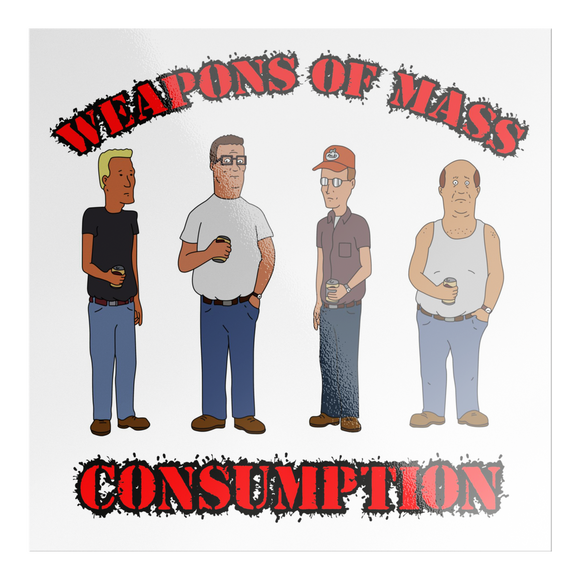 Weapons Of Mass Consumption Sticker - Killed Fitty Men