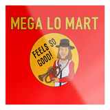 Mega Lo Mart Sticker - Killed Fitty Men