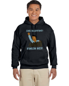 Kahn She Bluffing! Finish Her! King Of The Hill Hoodie - Killed Fitty Men