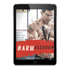 #ARMageddon 12 Week ARM Training Program + FREE Nutrition & Supplement Guide