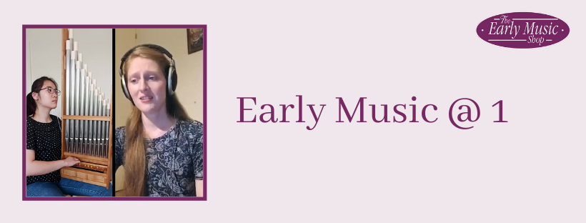 Early Music @ 1 - Thursday 23rd April