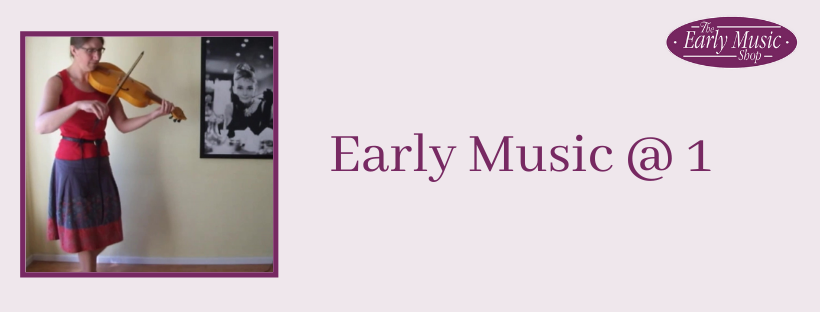 Early Music @ 1 - Tuesday 28th April