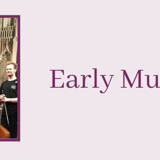 Early Music @ 1 - Wednesday 20th May