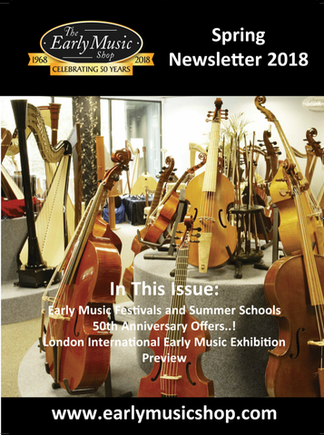 Early Music Shop 2018 Spring Newsletter