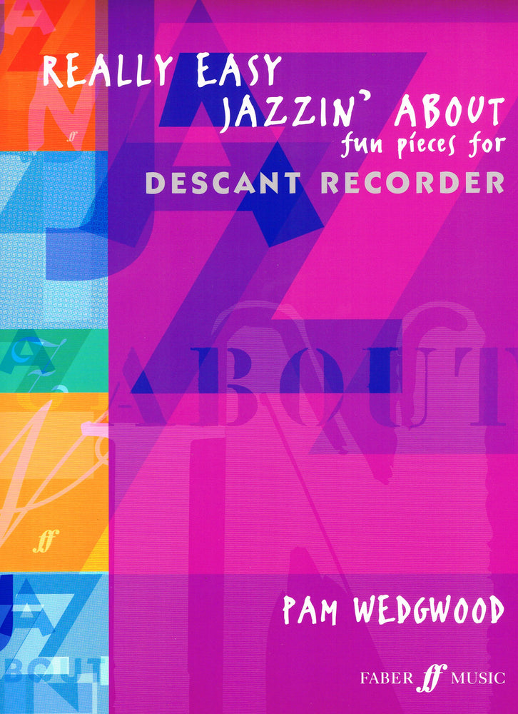 Wedgwood: Really Easy Jazzin' About for Descant Recorder and Piano