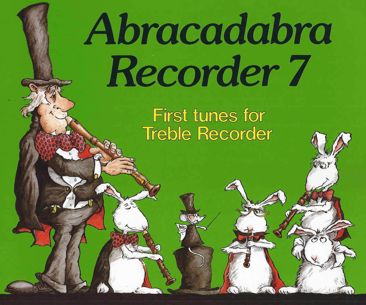 Abracadabra Recorder 7: First Tunes for Treble Recorder