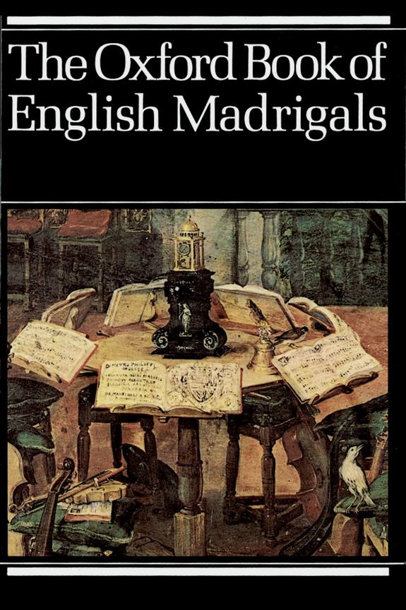 Various: The Oxford Book of English Madrigals