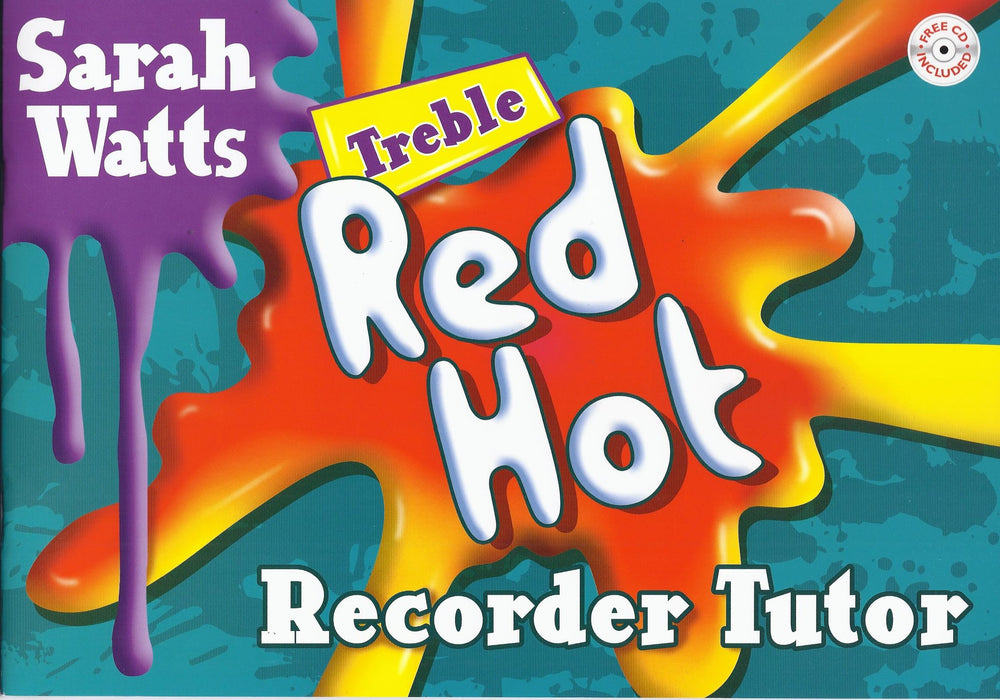 Watts: Red Hot Recorder Tutor for Treble Recorder