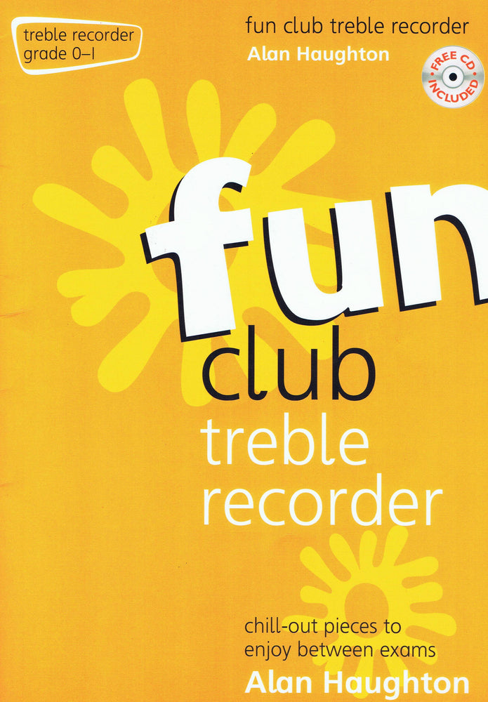 Haughton: Fun Club Treble Recorder Grade 0-1
