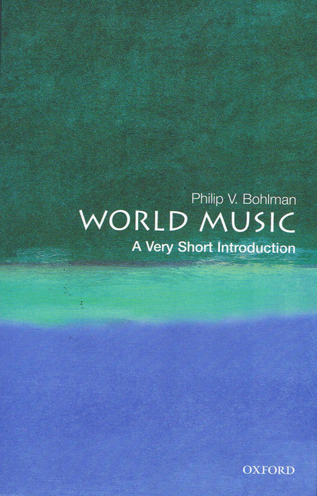Bohlman: World Music - A Very Short Introduction
