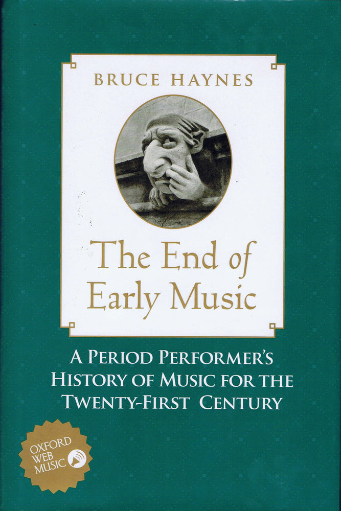 Haynes: The End of Early Music
