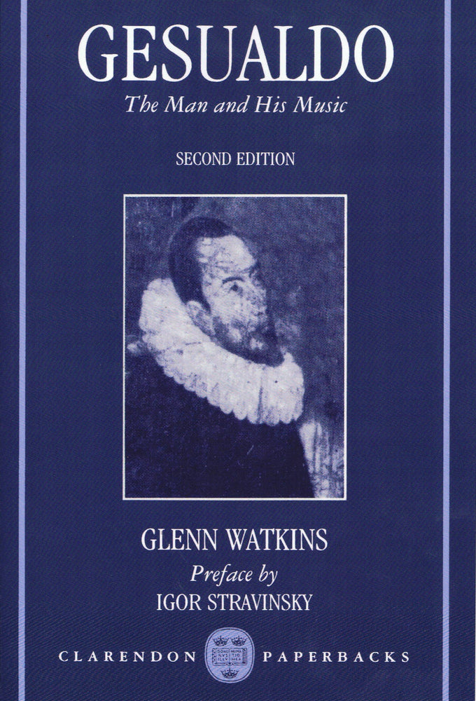 Watkins: Gesualdo - The Man and His Music