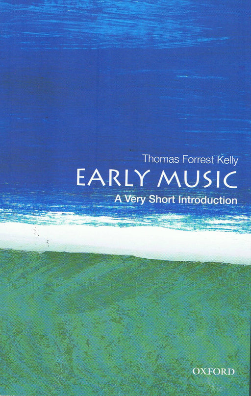 Kelly: Early Music - A Very Short Introduction