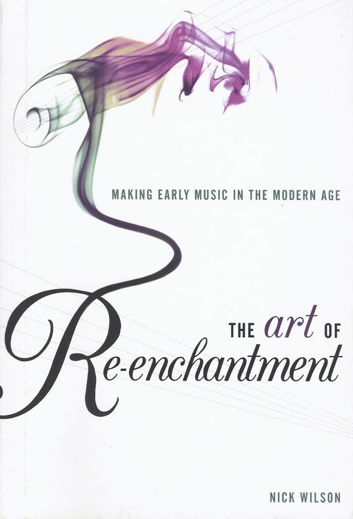 Wilson: The Art of Re-enchantment