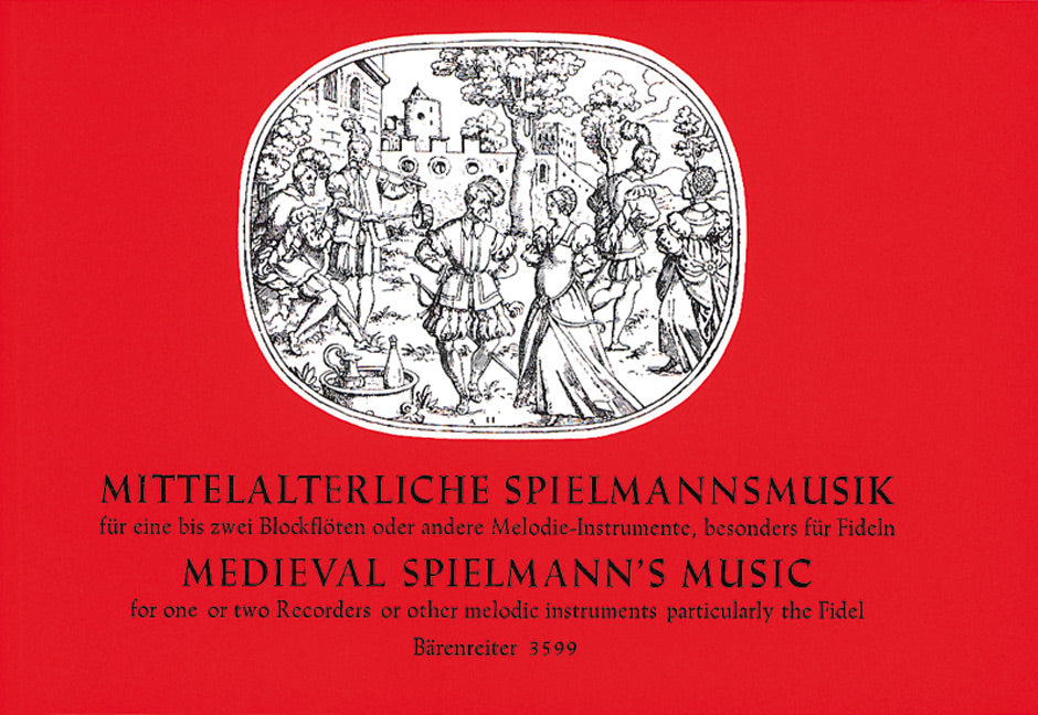 Various: Medieval Spielmann's Music for one or two Recorders