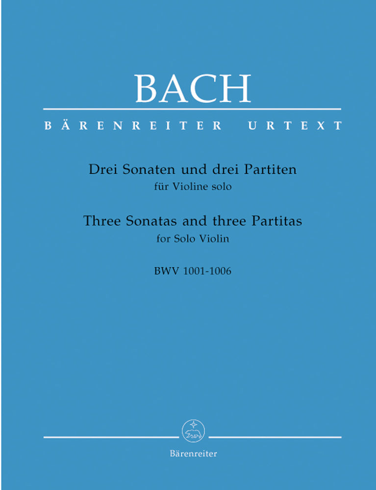 Bach: Three Sonatas and three Partitas for Solo Violin BWV 1001-1006