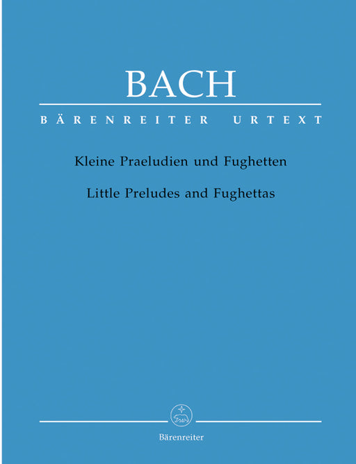 J. S. Bach: Little Preludes and Fughettas