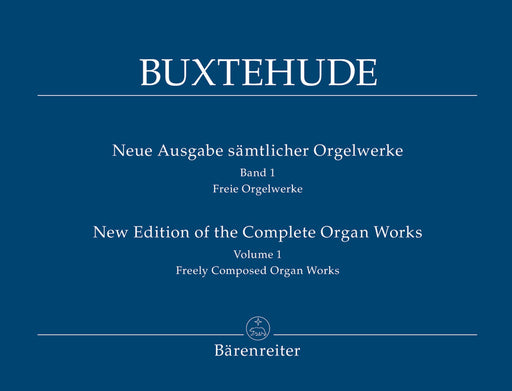 Buxtehude: Complete Organ Works, Vol. 1