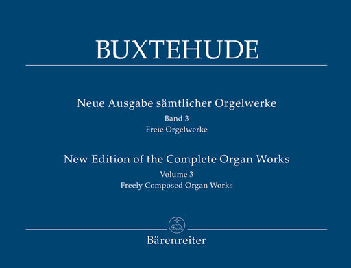 Buxtehude: Complete Organ Works, Vol. 3