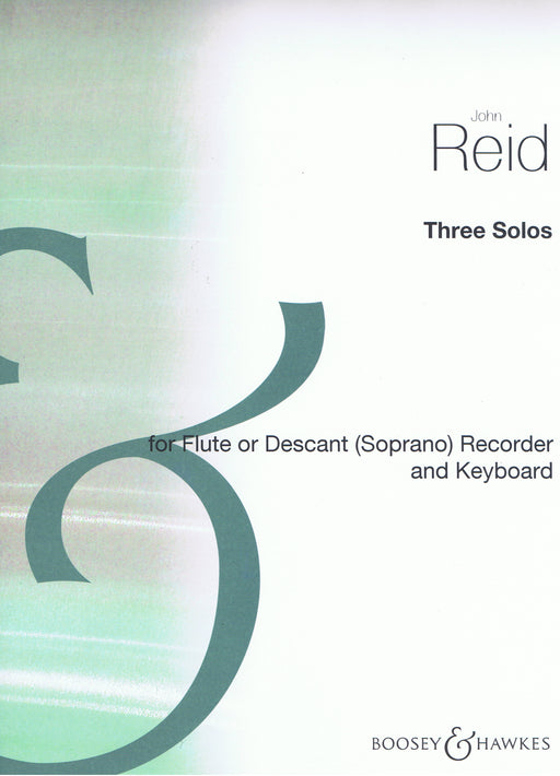 Reid: Three Solos for Flute or Descant Recorder and Keyboard