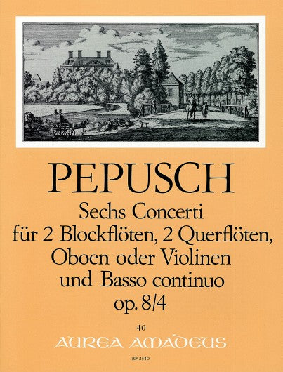 Pepusch: Concerto for 2 Recorders, 2 Flutes and Basso Continuo Op. 8/4