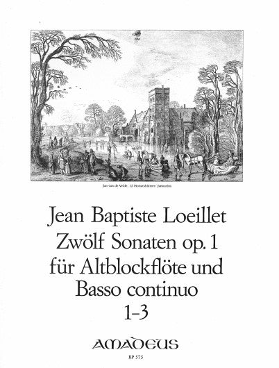 Loeillet: 12 Sonatas for Recorder and Basso Continuo, Op. 1- Vol. 1: Sonatas 1-3
