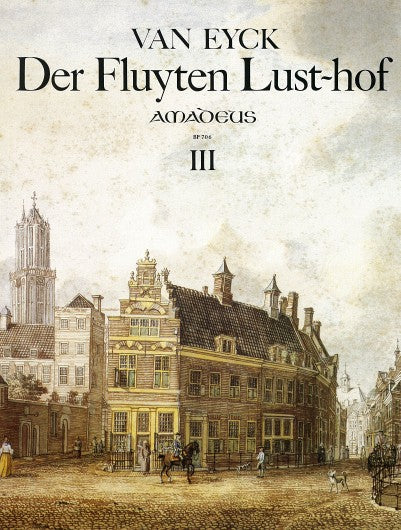 BP706 van Eyck: Der Fluyten Lust-hof at Early Music Shop