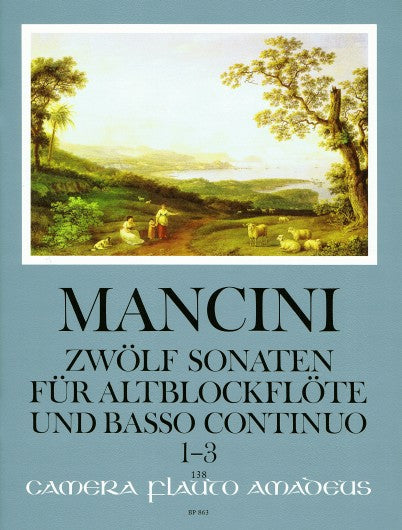 Mancini: 12 Sonatas for Treble Recorder and Basso Continuo, Vol. 1