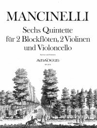 Mancinelli: Six Quintets for Two Alto Recorders, Two Violins and Cello