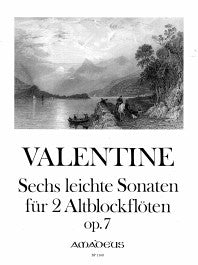 Valentine: 6 Easy Sonatas for 2 Alto Recorders
