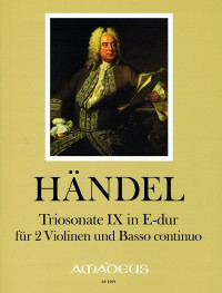 Handel: Trio Sonata in E Major Op. 2/9 for 2 Violins and Basso Continuo