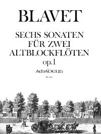 Blavet: 6 Sonatas Op. 1 for 2 Alto Recorders