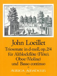Loeillet: Trio Sonata in D Minor Op. 2/4 for Alto Recorder, Oboe and Basso Continuo