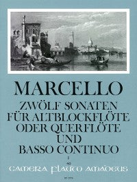 Marcello: 12 Sonatas for Alto Recorder and Continuo - Volume 1