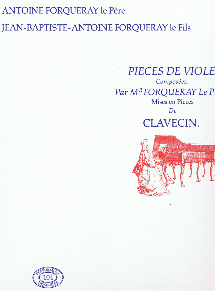 Forqueray: Pieces de Viole Mises en Pieces de Clavecin