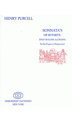 Purcell: Sonatas of III Parts for 2 Violins and Continuo