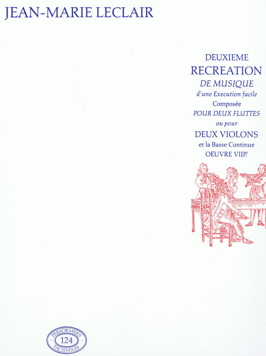 Leclair: Deuxieme Recreation de Musique d'une Execution facile for 2 Flutes or 2 Violins and Continuo