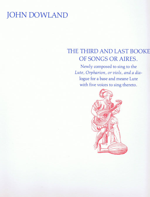Dowland: The Third and Last Booke of Songs or Aires