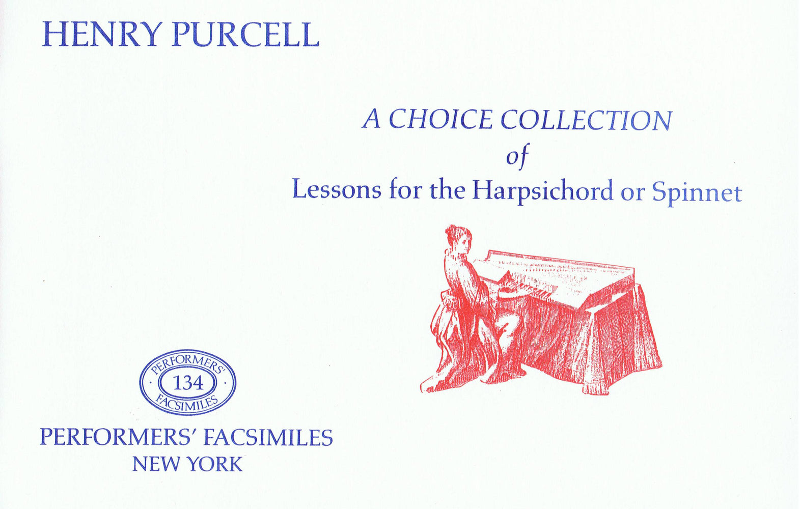 Purcell: A Choice Collection of Lessons for the Harpsichord or Spinnet