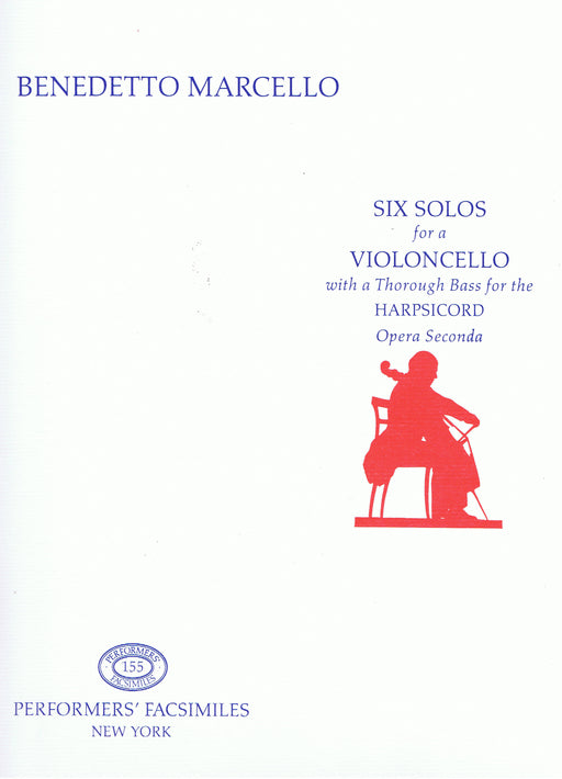 Marcello: 6 Solos for a Violoncello with a Thorough Bass for the Harpsichord, Op. 2