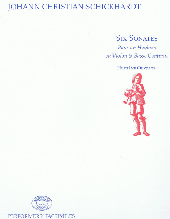 Schickhardt: Six Sonates for Oboe or Violin and Continuo