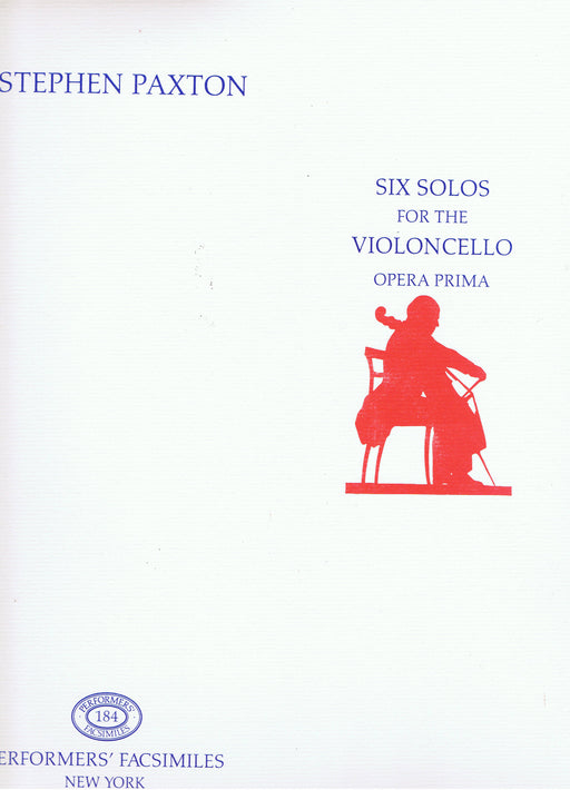 Paxton: Six Solos for the Violoncello (Opera Prima)