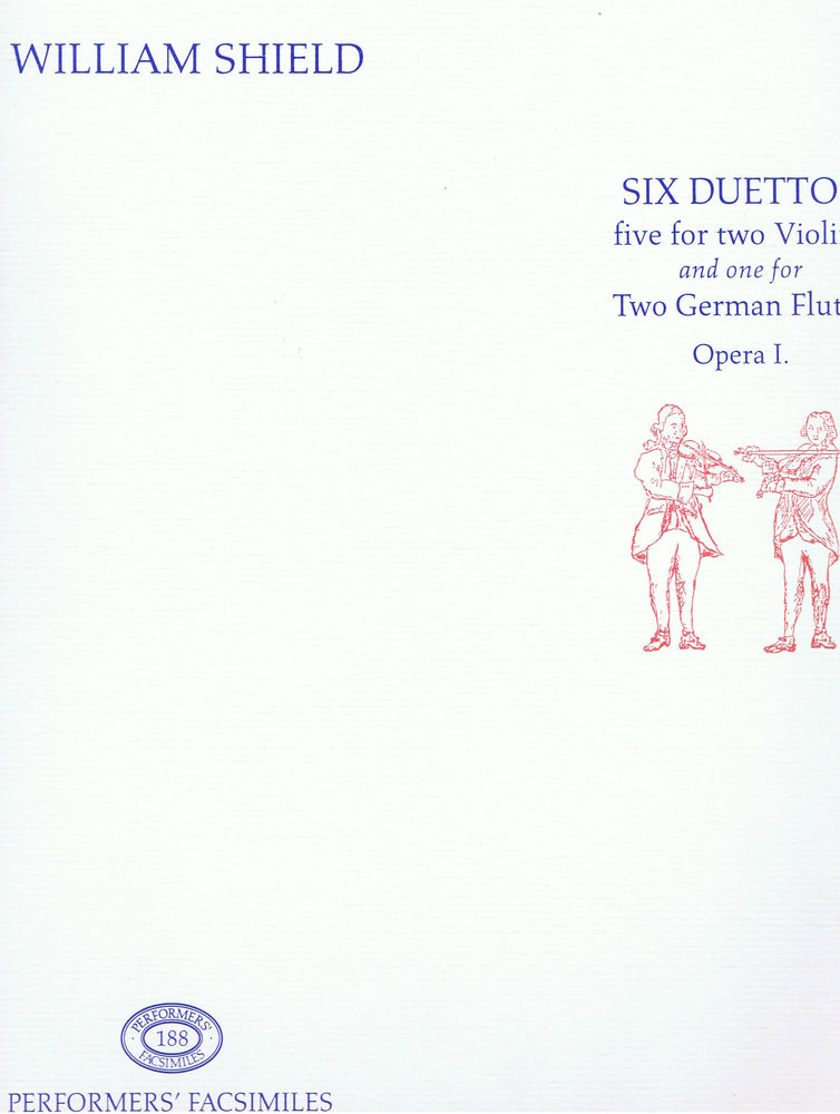 Shield: Six Duettos - Five for 2 Violins and One for 2 Flutes (Opera I)