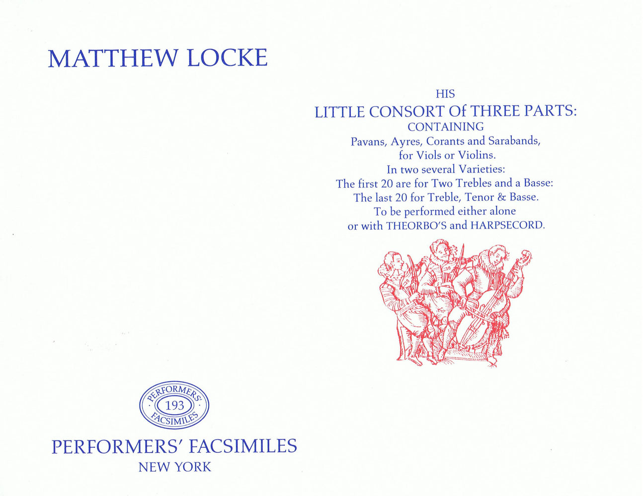 Locke: Little Consort of Three Parts for Viols and Violins with/without Continuo