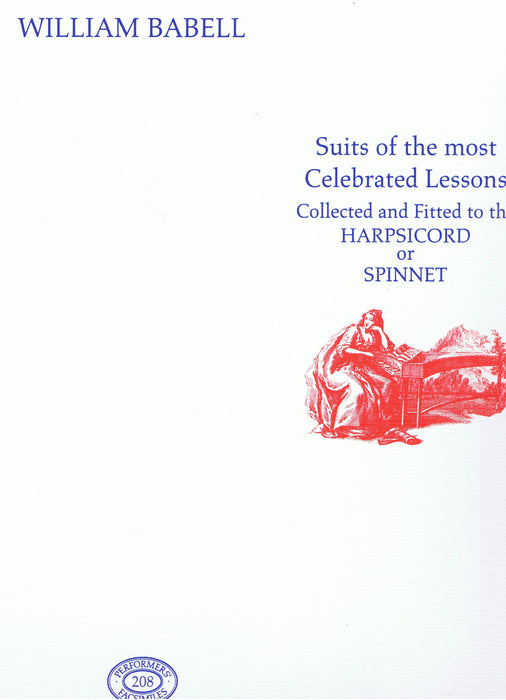 Babell: Suits of the most Celebrated Lessons collected and fitted to the Harpsichord or Spinnet