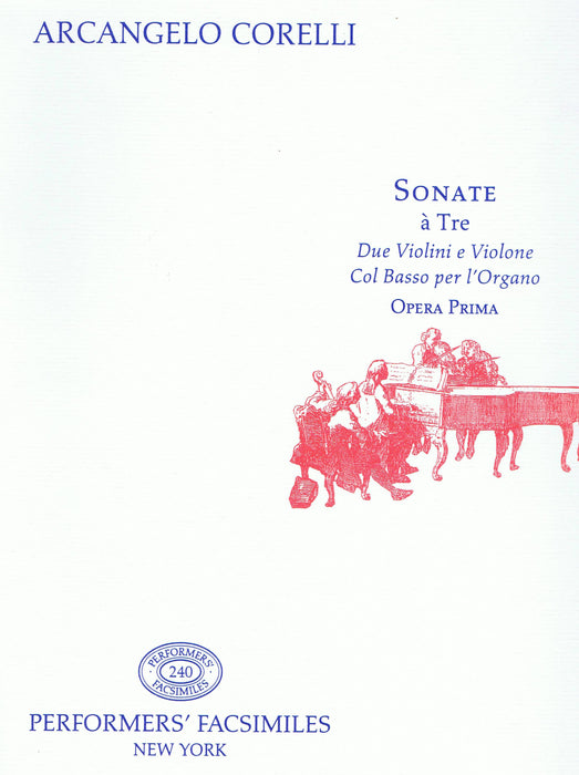 Corelli: Sonatas for 2 Violins and Basso Continuo, Op. 1